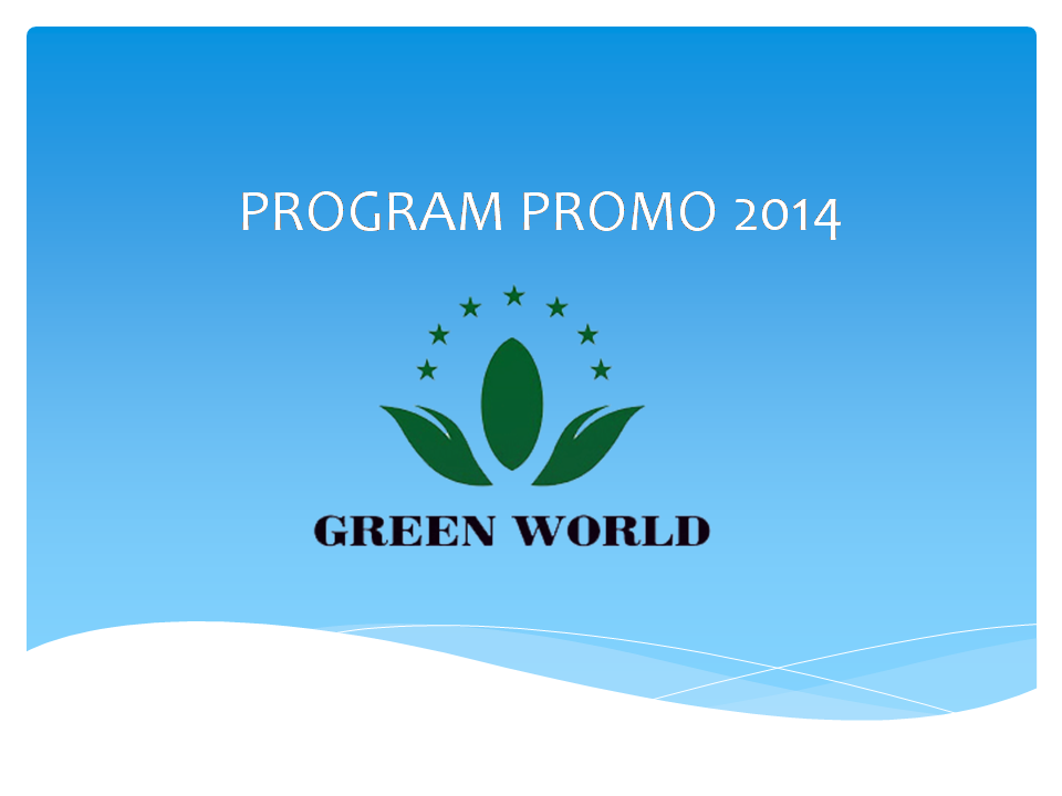 Green World Global Indonesia Promo Reward  2014