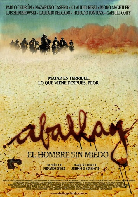 Aballay el hombre sin miedo (2010)