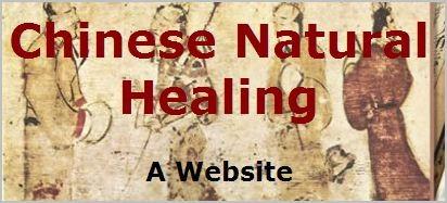 <b>Chinese Natural Healing</b>