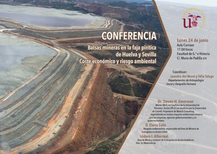 Conferencia Balsas mineras en faja pirítica de Huelva y Sevilla.Coste económico y riesgo ambiental.