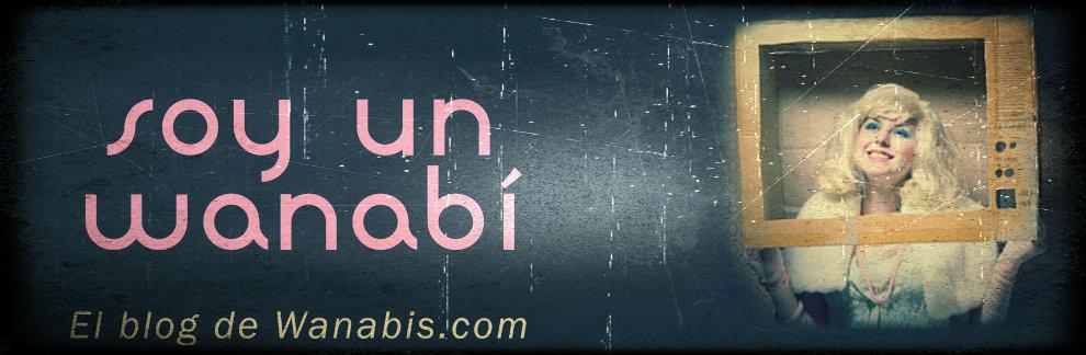El blog de wanabis