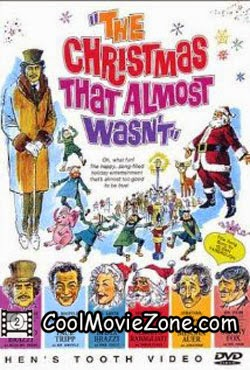 The Christmas That Almost Wasn't (1966)