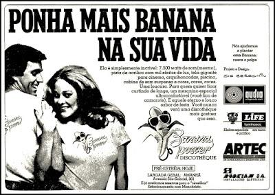 propaganda Banana Power Discothèque - 1977; discoteque; discoteca; disco anos 70; os anos 70; propaganda na década de 70; Brazil in the 70s, história anos 70; Oswaldo Hernandez;