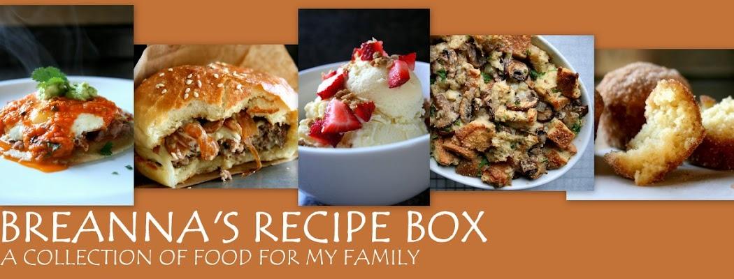 BREANNA'S RECIPE BOX