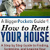 A BiggerPockets Guide: How to Rent Your House - Free Kindle Non-Fiction
