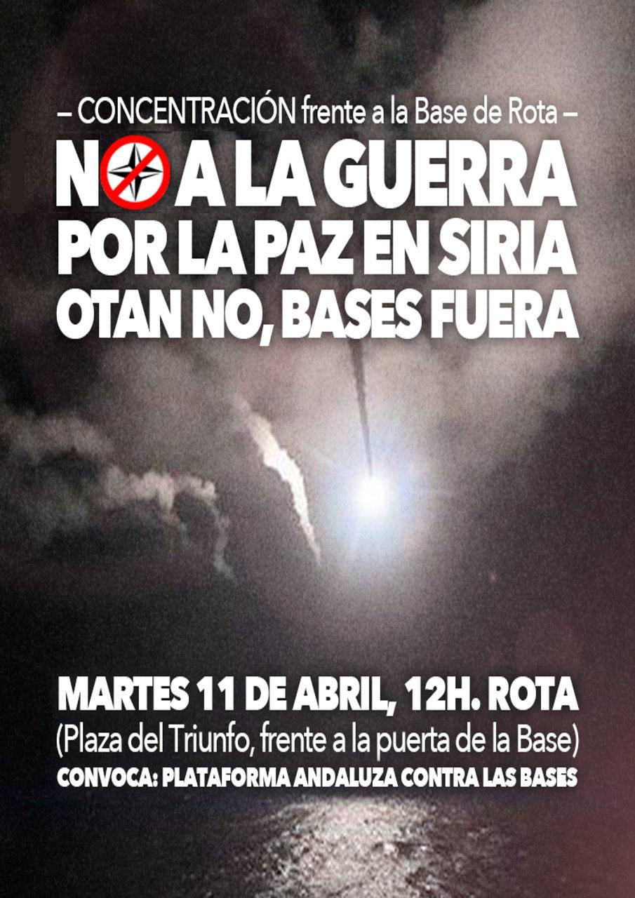 Martes, 11 Abril 2017, 12 H: CONCENTRACIÓN ante la Base de Rota.