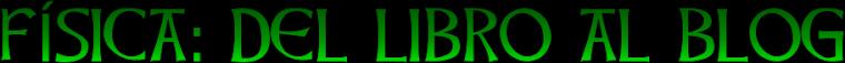 FISICA: DEL LIBRO AL BLOG