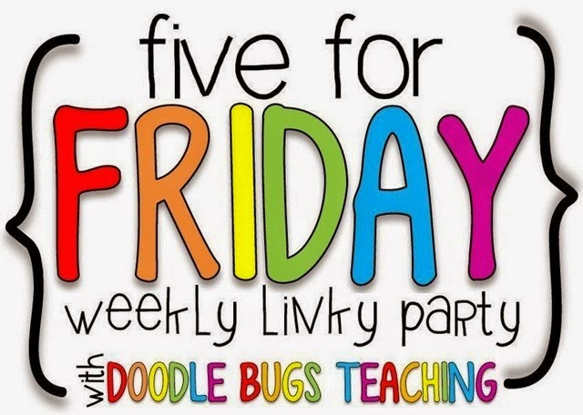 Five For Friday- September 12th edition