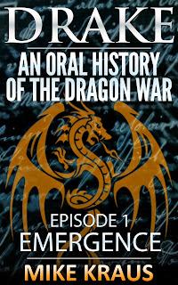 Drake: An Oral History of the Dragon War 2