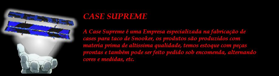 CASE SUPREME