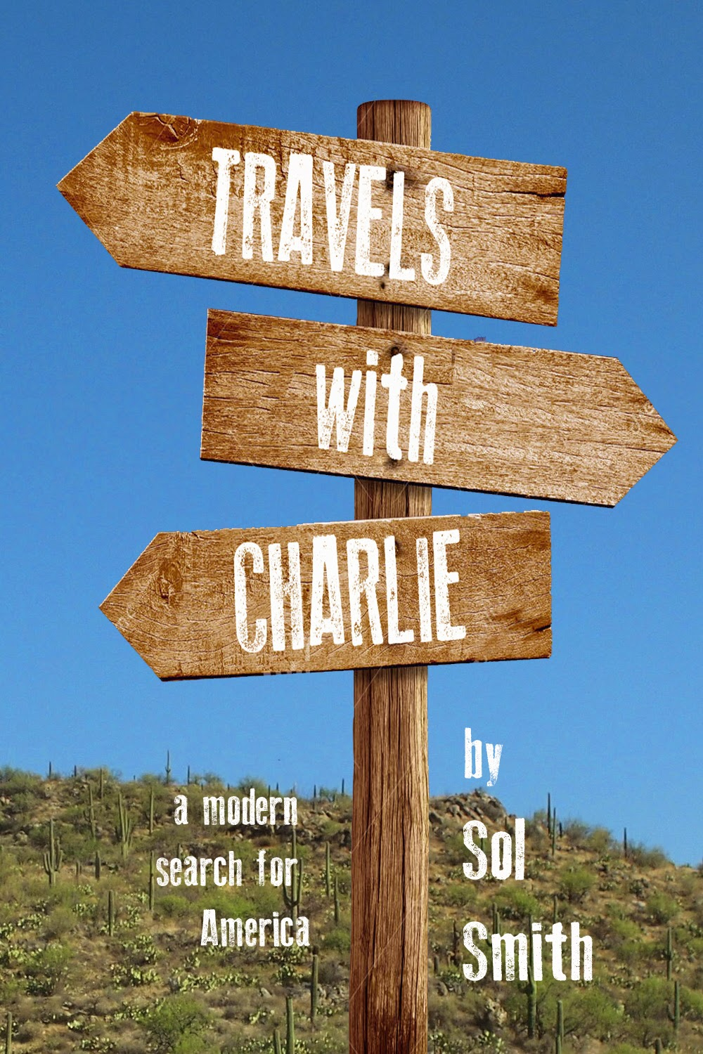 http://www.amazon.com/Travels-Charlie-Sol-Smith-ebook/dp/B00NCSAVYM/ref=la_B007UAYCG6_1_1?s=books&ie=UTF8&qid=1410666183&sr=1-1