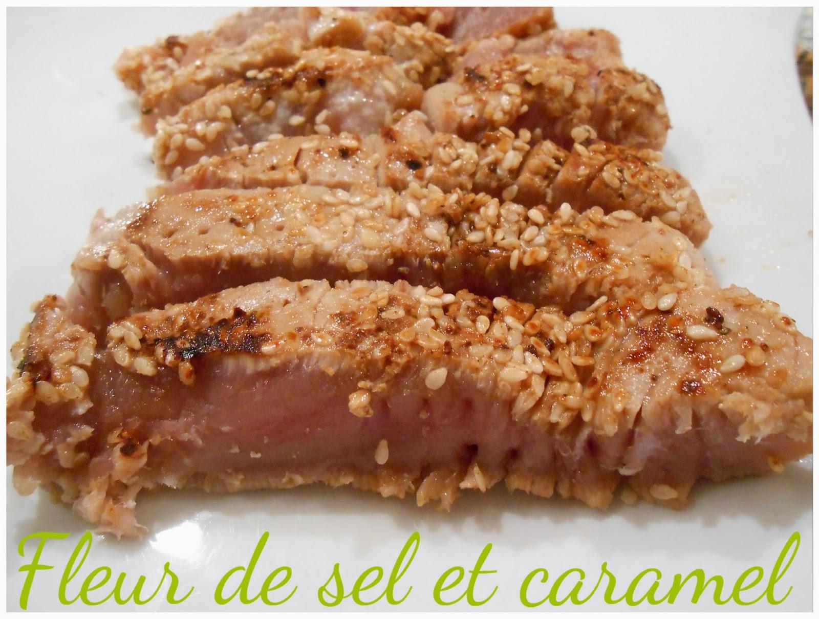 Fleur De Sel Et Caramel Thon Rouge Micuit Au Sésame Et Sauce Aux - Cuisiner du thon rouge