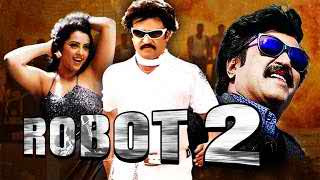 Robot 2 (2015) Hindi Dubbed WEBRip 550MB Download