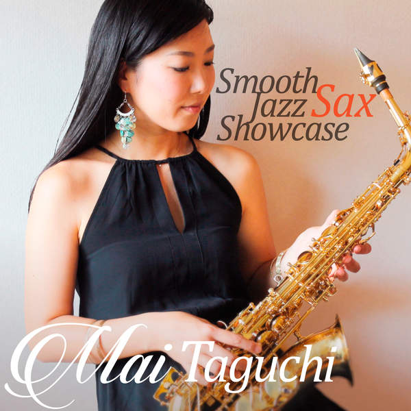 [Single] Mai Taguchi – Smooth Jazz Sax Showcase (2015.12.16/MP3/RAR)