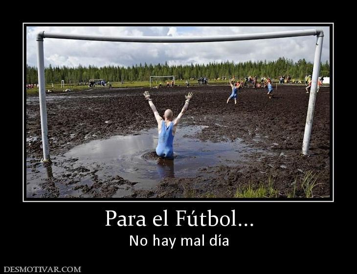 Ver Imagenes De Desmotivaciones De Futbol Para Facebook No Te Pierdes