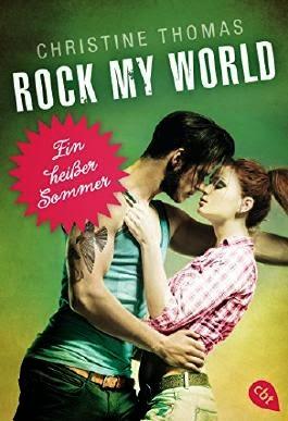 http://www.amazon.de/Rock-My-World-hei%C3%9Fer-Sommer/dp/3570309924/ref=sr_1_1?s=books&ie=UTF8&qid=1426184587&sr=1-1&keywords=rock+my+world