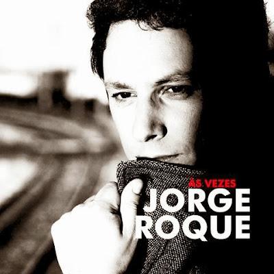 Jorge Roque - Às Vezes (2013)  Jorge+roque+%C3%A1s+vezes+disco+2013