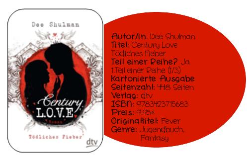 http://www.amazon.de/Century-Love-T%C3%B6dliches-Fieber-Roman/dp/3423715685/ref=sr_1_1?ie=UTF8&qid=1390846772&sr=8-1&keywords=Century+Love