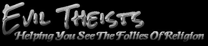 Evil Theists