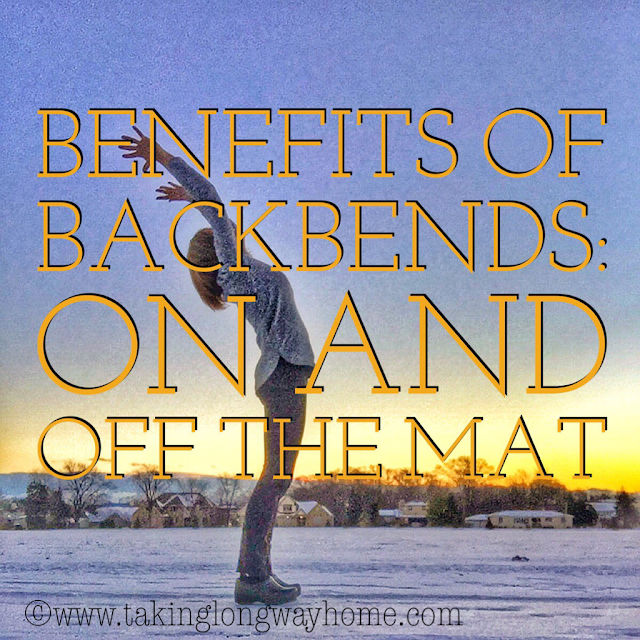 The Benefits of Backbends: On and Off the Mat