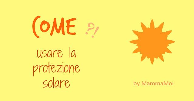 Scritta Come applicare la crema solare con sole arancione