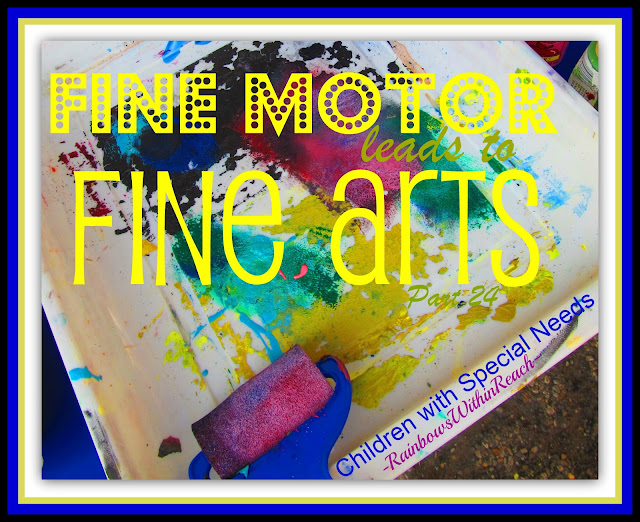 photo of: Fine Motor Leads to Fine Arts Part 24: Children with Special Needs Edition