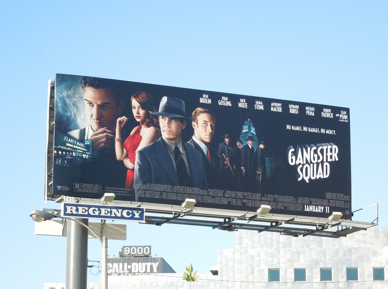http://2.bp.blogspot.com/-BMxU4HAI__c/UNdIXbqhrTI/AAAAAAAA72Q/CCcqtKSpOts/s1600/Gangster+Squad+movie+billboard.jpg