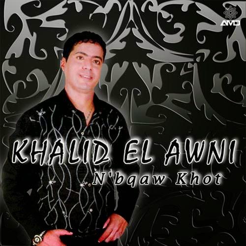 Khalid El Awni-N'bqaw Khot