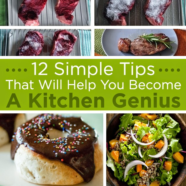 12 Simple Tips That Will Help You Become A Kitchen Genius
