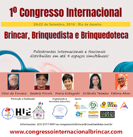 1º Congresso Internacional Brincar, Brinquedista, Brinquedoteca