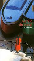 La fille du canal, de Thierry Lenain