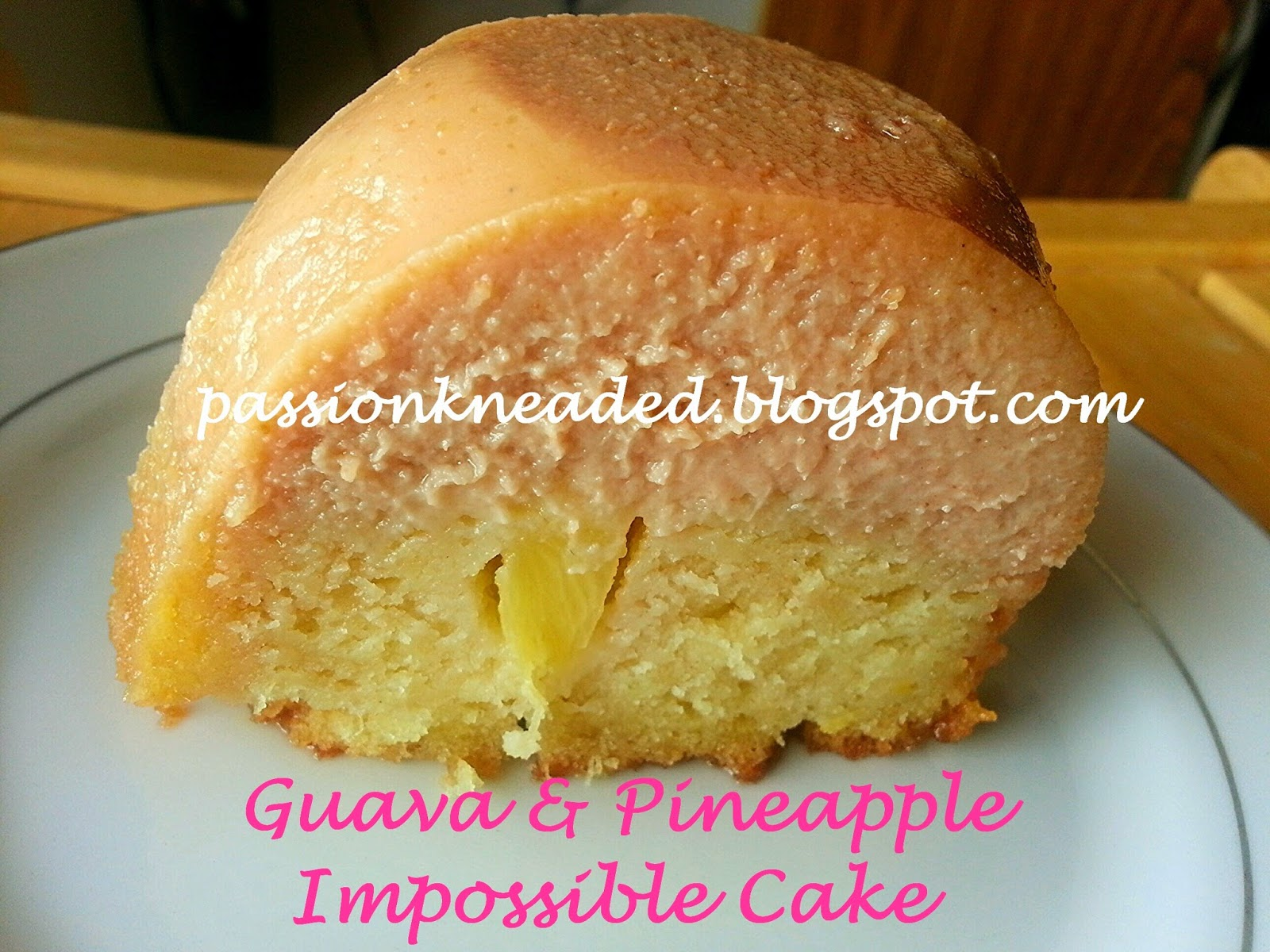 Guava and Pineapple Impossible Cake