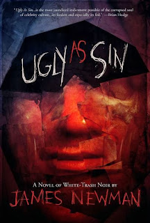 http://www.amazon.com/Ugly-As-Sin-James-Newman-ebook/dp/B00H462CUY/ref=sr_1_2?s=digital-text&ie=UTF8&qid=1386254193&sr=1-2&keywords=ugly+as+sin