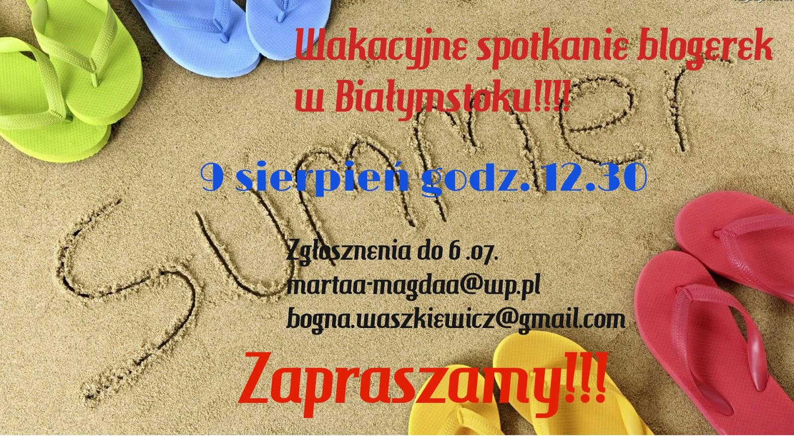 Wakacyjne spotkanie blogerek w Białymstoku!!!