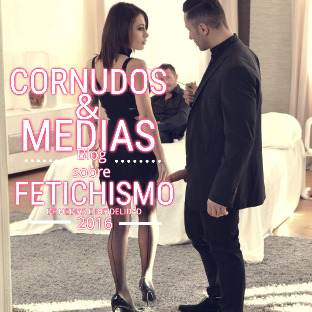 CORNUDOS Y MEDIAS