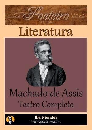 Machado de Assis - Teatro Completo - Iba Mendes