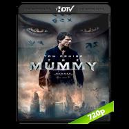 La momia (2017) HDRip 720p Audio Dual Latino-Ingles