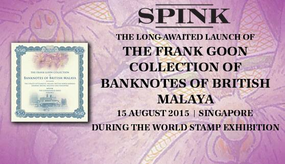 Spink Book - Frank Goon Collection of Banknotes of British Malaya