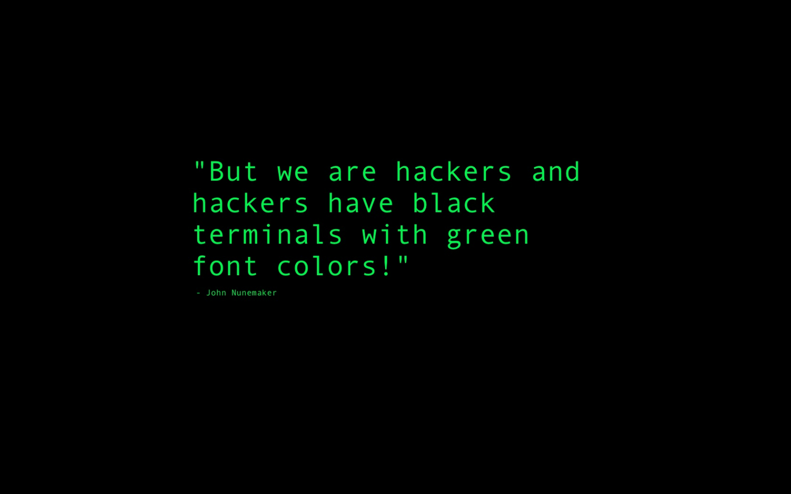 http://2.bp.blogspot.com/-BOLfkySATiI/TlirBuLiQ3I/AAAAAAAACvQ/JF44pL_spas/s1600/www.Vvallpaper.net_john_nunemaker_hacker_pirate_black_and_green_hack_hacking_text_document_desktop_wallpaper_background.jpg