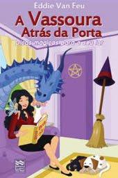 A VASSOURA ATRÁS DA PORTA
