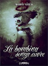 RECENSIONE La bambina senza cuore - Emanuela Valentini