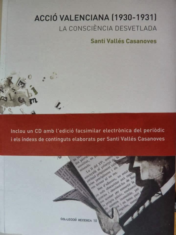 """""""Acció Valenciana (1930-1931). La consciència desvetlada"""""""