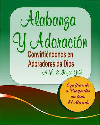 A.L. y Joyce Gill-Alabanza y Adoración-