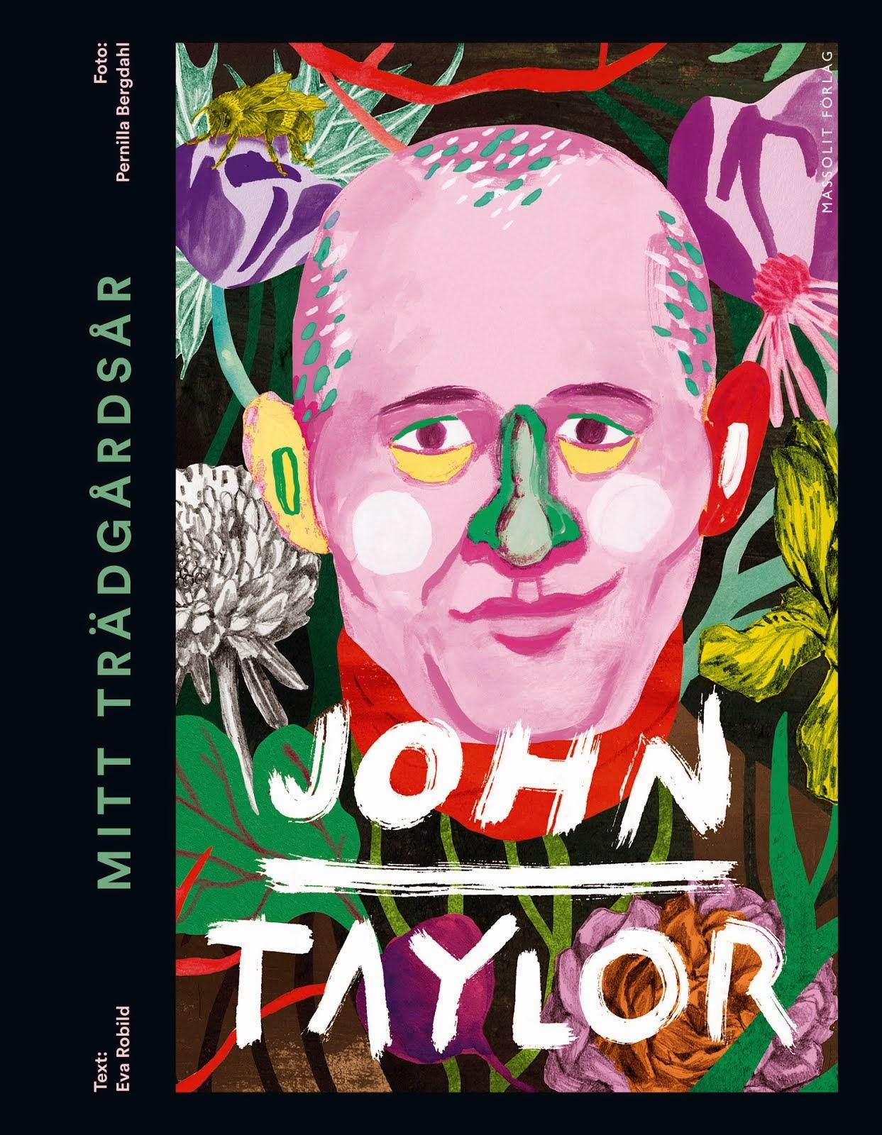 Mitt trädgårdsår John Taylor