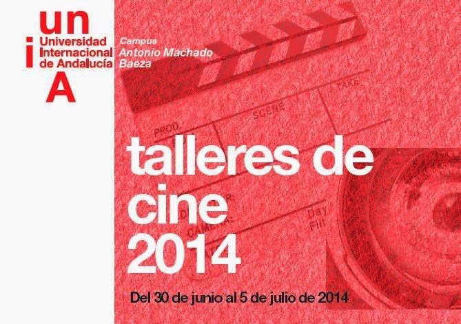 Talleres de cine 2014 Universidad Internacional de Andalucía