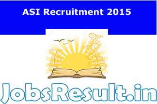 ASI Recruitment 2015
