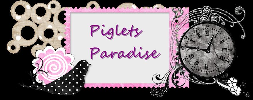 Piglets Paradise