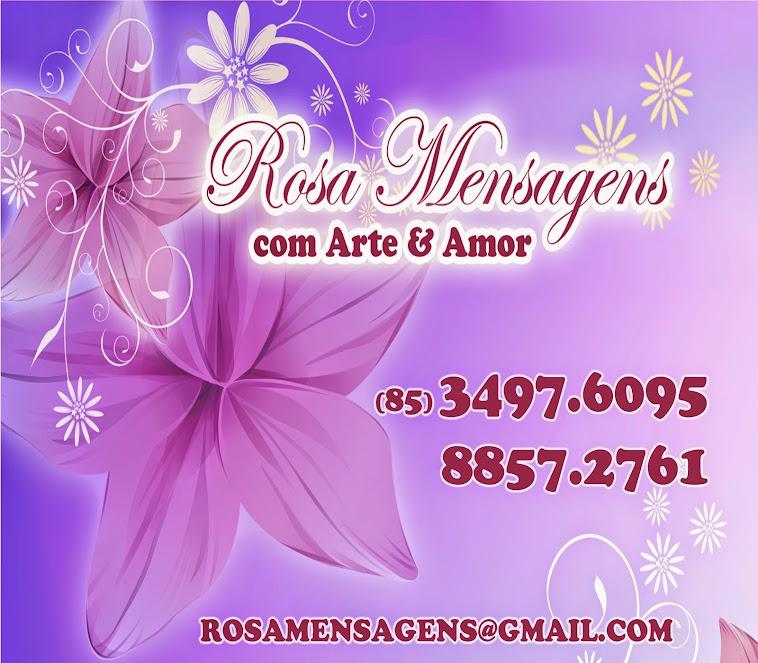 Rosa Mensagens com Arte & Amor