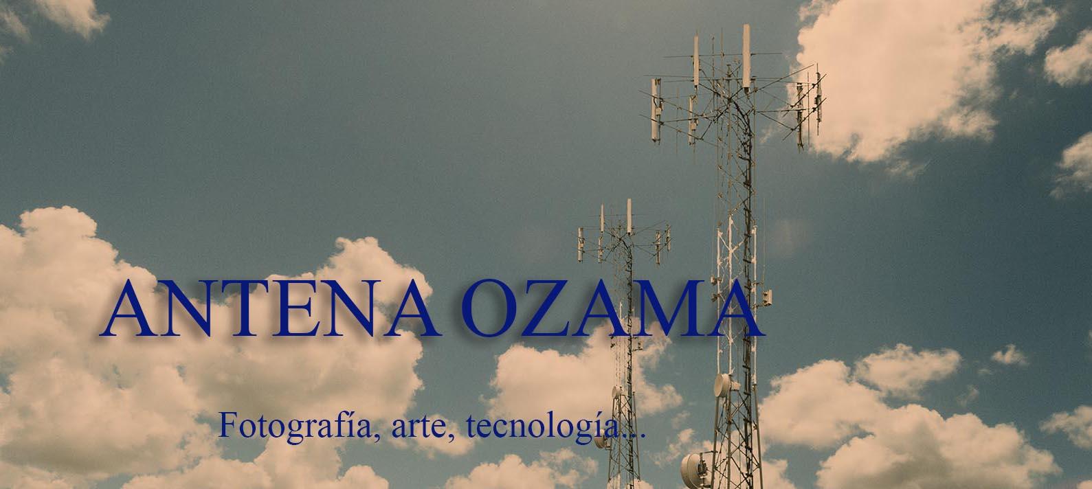 ANTENA OZAMA