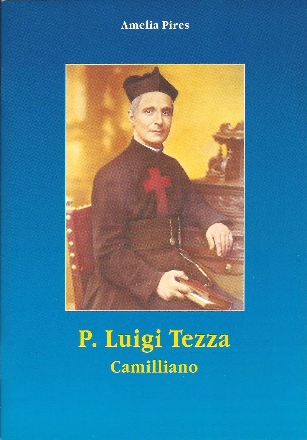 Vita del P. Luigi Tezza camilliano